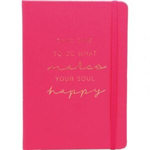 CUADERNO PUNTOS A5 80 HJ 100 GR C/GOMA T/D FORRADO ROSA TAKE TIME TO DO WHAT MARES YOUR SOUL HAPPY