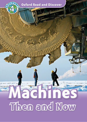 OXFORD READ AND DISCOVER 4. MACHINES THEN AND NOW MP3 PACK