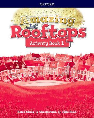 AMAZING ROOFTOPS 1 PRIMARY ACTIVITY BOOK