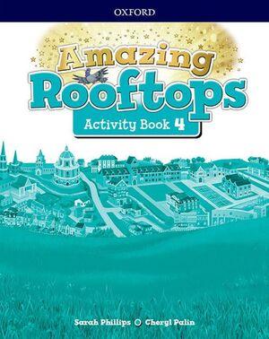 AMAZING ROOFTOPS 4 PRIMARY ACTIVITY BOOK