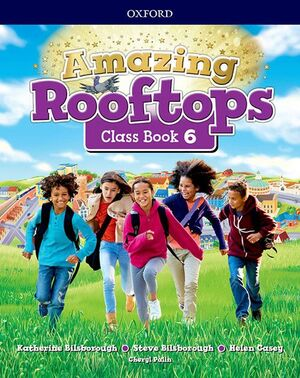 AMAZING ROOFTOPS 6 PRIMARY COURSEBOOK PACK