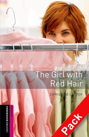 OXFORD BOOKWORMS STARTER. THE GIRL WITH RED HAIR CD PACK