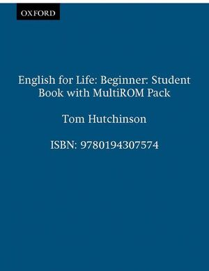 ENGLISH FOR LIFE BEGINNER. STUDENT'S BOOK + MULTI-ROM