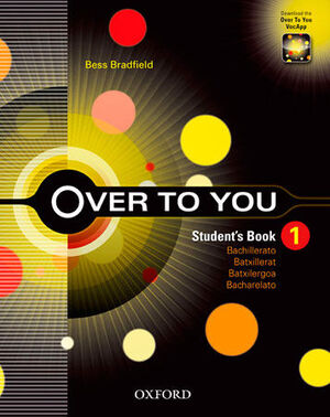 OVER TO YOU 1. STUDENT'S BOOK