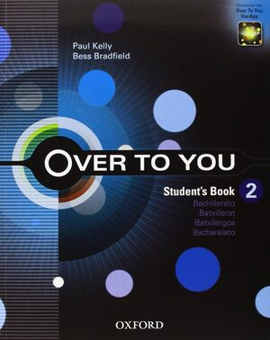 OVER TO YOU 2. STUDENT'S BOOK