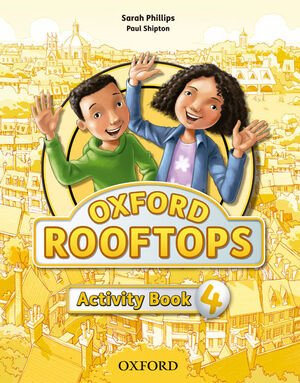 OXFORD ROOFTOPS 4. ACTIVITY BOOK