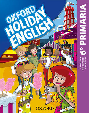 HOLIDAY ENGLISH 6º PRIMARIA. STUDENT'S PACK 6RD EDITION. REVISED EDITION