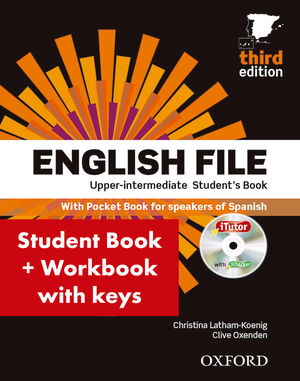 ENGLISH FILE 3RD EDITION UPPER-INTERMEDIATESTUDENT'S BOOK + WORKBOOK WITH KEY PA