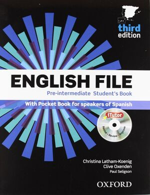ENGLISH FILE 3RD EDITION PRE-INTERMEDIATE. STUDENT'S BOOK AND WORKBOOK WITHOUT K