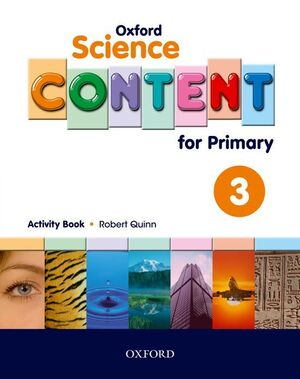 OXFORD SCIENCE CONTENT FOR PRIMARY 3. ACTIVITY BOOK