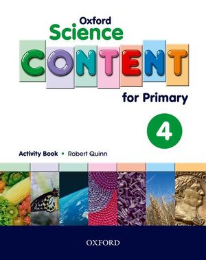 OXFORD SCIENCE CONTENT FOR PRIMARY 4. ACTIVITY BOOK