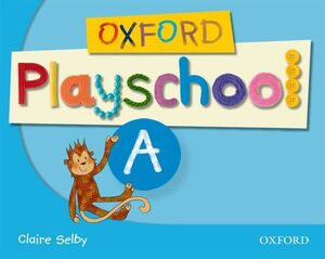 OXFORD PLAYSCHOOL A CLASS BOOK