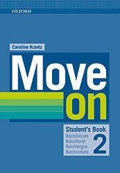 MOVE ON 2. STUDENT'S BOOK + ORAL SKILLS COMPANION