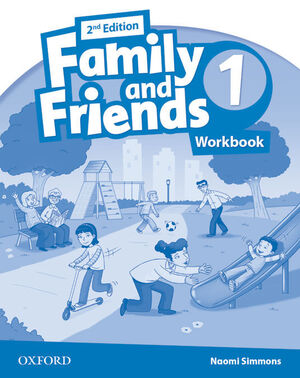 FAMILY AND FRIENDS 2ND EDITION 1. ACTIVITY BOOK