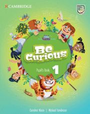 BE CURIOUS 1ºPRIMARY PUPIL´S BOOK 2020
