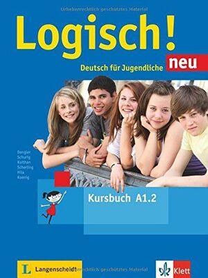 LOGISCH! NEU A1.2, LIBRO DEL ALUMNO CON AUDIO ONLINE