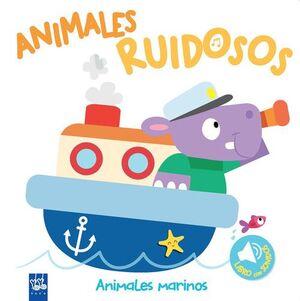 ANIMALES MARINOS.(ANIMALES RUIDOSOS)