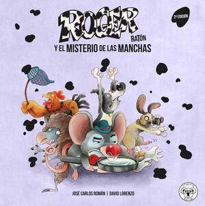 ROGER RATON:EL MISTERIO DE LAS MANCHAS