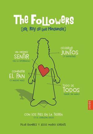 THE FOLLOWERS (DEL REY DE LOS MINDUNDIS)