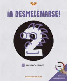 ¡A DESMELENARSE! GRAFO Y CREATIVIDAD CUADERNO