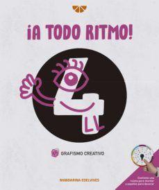 ¡A TODO RITMO! GRAFO Y CREATIVIDAD CUADERNO