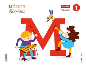 CUADERNO MUSICA ACORDES 1 PRIMARIA