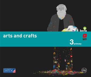 ARTS AND CRAFTS. 3 PRIMARY. SAVIA