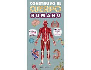 LIBRO LAROUSSE CONSTRUYO EL CUERPO HUMANO TAPA CARTONE 32 PAGINAS 365X190 MM