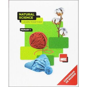 NATURAL SCIENCE 1 MADRID STUDENT BK LEARN TOGETHER