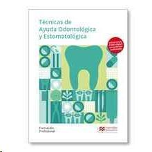 TÈCNICAS DE AYUDA ODONTOLÓGICA Y ESTOMATOLÓGICA. FORMACIÓN PROFESIONAL 2019