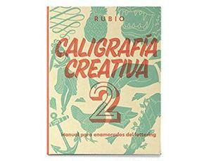LIBRO CALIGRAFIA RUBIO CREATIVA 2 150 PAGINAS TAPA DURA 27X21 CM