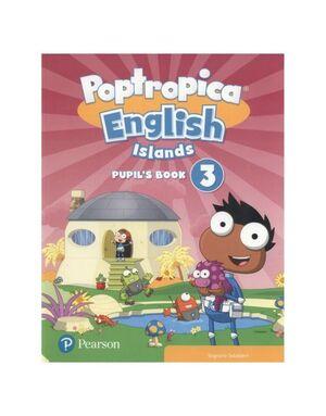 POPTROPICA ENGLISH ISLANDS 3 PUPIL'S BOOK PRINT & DIGITAL INTERAC