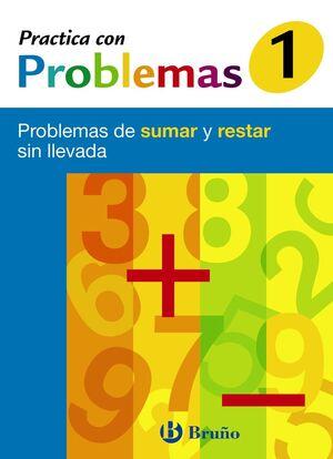 1 PRACTICA CON PROBLEMAS DE SUMAR Y RESTAR SIN LLEVADA