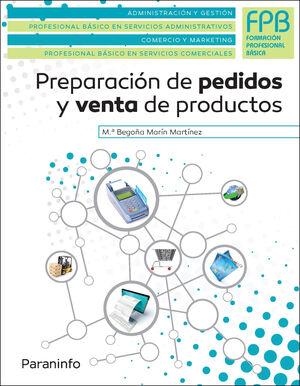 PREPARACIÓN DE PEDIDOS Y VENTA DE PRODUCTOS.
