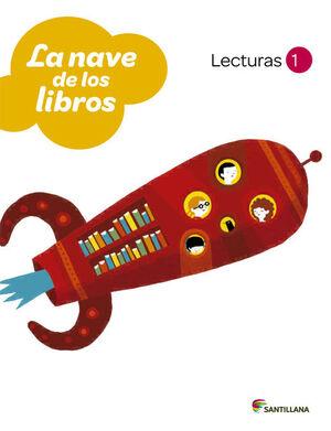 LECTURAS LA NAVE DE LOS LIBROS 1 PRIMARIA