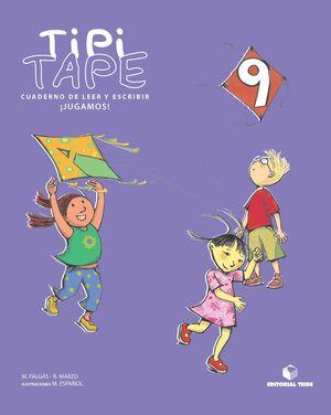 TIPI-TAPE. CUADERNO DE LEER Y ESCRIBIR 09