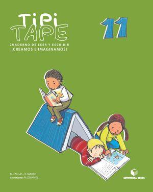 TIPI-TAPE. CUADERNO DE LEER Y ESCRIBIR 11