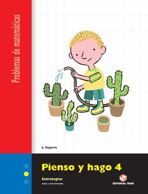 PIENSO Y HAGO 4. CUADERNO DE PROBLEMAS DE MATEMÁTICAS - SEGUNDO CICLO