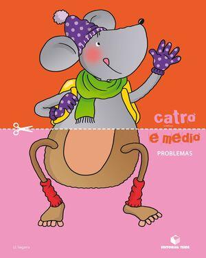 CATRO E MEDIO. PROBLEMAS (GAL)