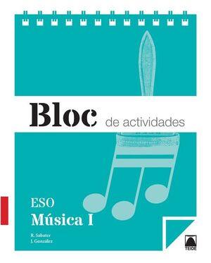 BLOC DE ACTIVIDADES. MÚSICA I ESO