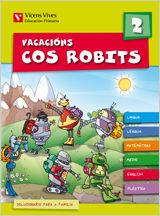VACACIONS COS ROBITS 2. LIBRO DO ALUMNO+SOLUCIONARIO