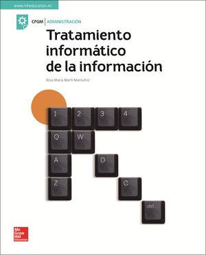 LA - TRATAMIENTO INFORMATICO DE LA INFORMACION GM. LIBRO ALUMNO.