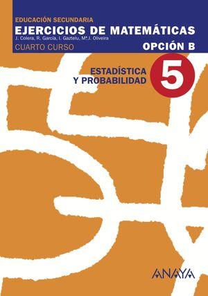 5. ESTADÍSTICA Y PROBABILIDAD.