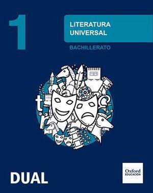 LITERATURA UNIVERSAL 1.º BACHILLERATO INICIA DUAL. LIBRO DEL ALUMNO