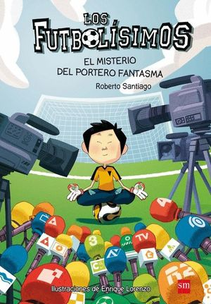 3.MISTERIO DEL PORTERO FANTASMA, EL.(FUTBOLISIMOS)