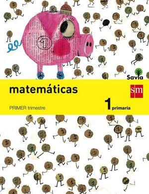 MATEMATICAS 1º.PRIM. SAVIA /TRIMESTRAL