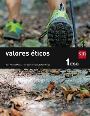 VALORES ÉTICOS. 1 ESO. SAVIA