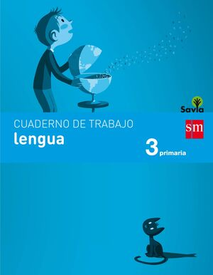 CUADERNO DE LENGUA. 3 PRIMARIA. SAVIA