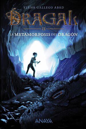 DRAGAL II: LA METAMORFOSIS DEL DRAGÓN