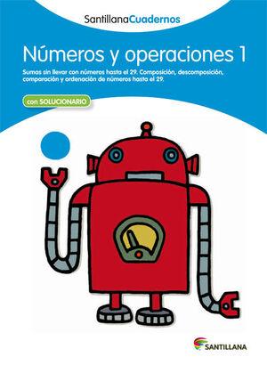NUMEROS Y OPERACIONES 1 SANTILLANA CUADERNOS